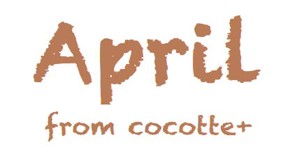 April from cocotte+